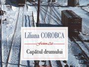 """Coperta cărții """"Capătul drumului"""" de Liliana Corobca, sursa foto: mediafax.ro"""